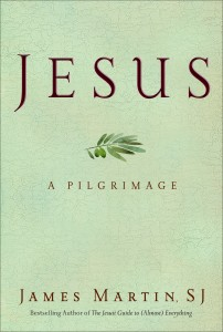 Jesus: A Pilgrimage by James Martin, SJ_BookCover_small